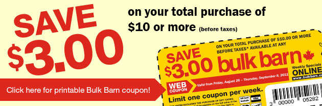 bulk barn coupon Bulk Barn Canada: Save $3 off on Your Purchase of $10 or More