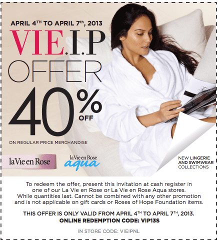 Screen Shot 2013 04 07 at 1.12.39 AM La Vie en Rose Canada Coupons: Save 40% Off All Your Regular Price Merchandise!