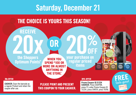 Shoppers Drug Mart Canada Boxing Week Coupon Shoppers Drug Mart Canada : Choose Between 20% OFF or 20x Optimum Points   December 21
