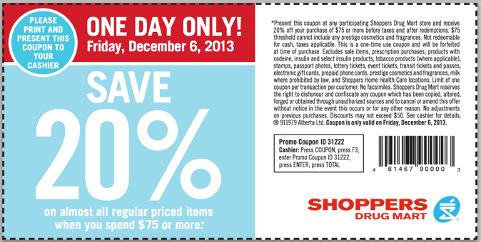 Shoppers Drug Mart Canada Offers Shoppers Drug Mart Canada Coupons: Save 20% On All Regular Priced Items When You Spend $75 Friday, December 6