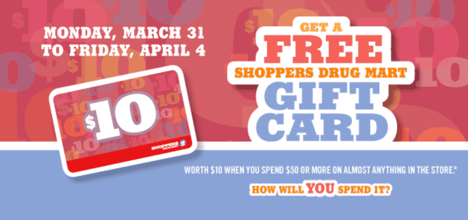 Shoppers Drug Mart Gift Card Shoppers Drug Mart Canada Deals: FREE Gift Card (Worth $10) On Your Purchase of $50