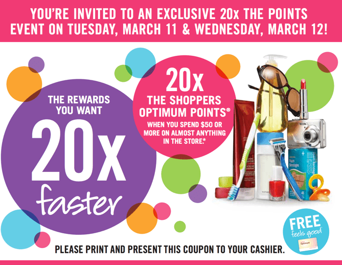 Shoppers Drug Mart Offer Shoppers Drug Mart Printable Coupons: Get 20X Optimum Points when You Spend $50 On Almost Anything