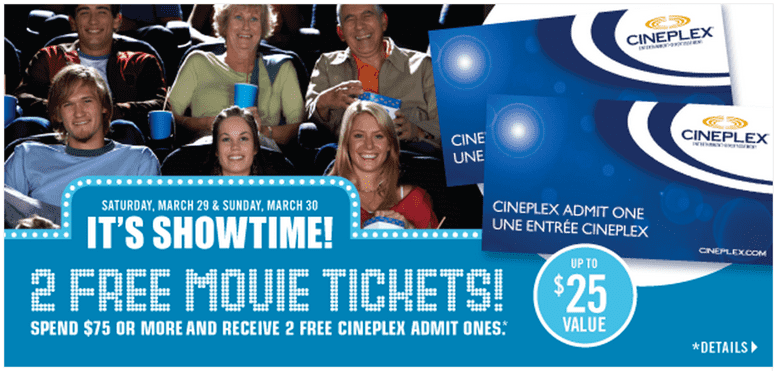 Shoppers Drug Mart Promotion Shoppers Drug Mart Deals: 2 FREE Cineplex Movie Tickets when You Spend $75, Saturday, March 29 To Sunday, March 30!