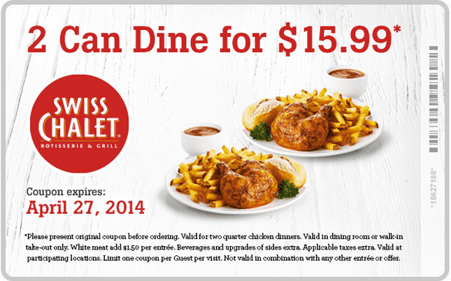 Swiss Chalet Canada Swiss Chalet Canada Coupons: Get 2 Can Dine For $14.99 & FREE Soup or Slice of Pie or Garden Salad With Purchase