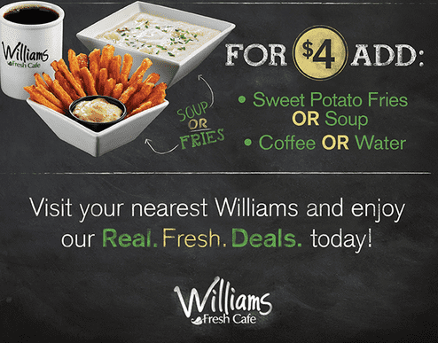 Williams 1 Williams Fresh Cafe Canada Offers: Add Side House Fresh Salad & Cofee or Water On Deals For Only $2 & More