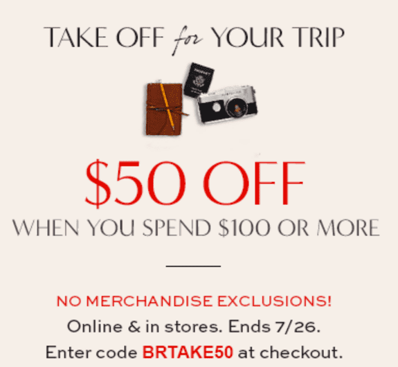 Banana Republic Canada Sale Banana Republic Canada Promotional Coupon Code: Take $50 OFF when You Spend $100!
