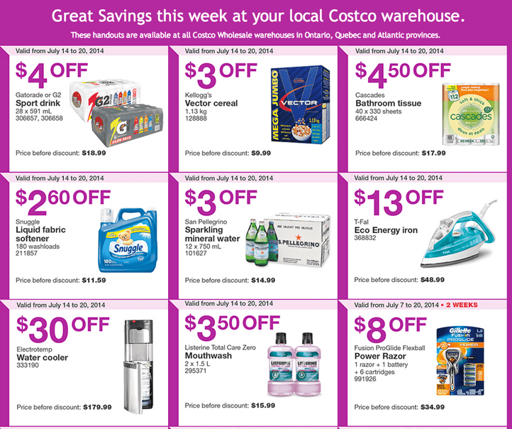 Costco Wholesale warehouses in Ontario Quebec and Atlantic provinces. Costco Canada Weekly Eastern Instant Handouts Flyers: Ontario, Quebec & Atlantic Provinces, Monday, July 14 Until Sunday, July 20, 2014
