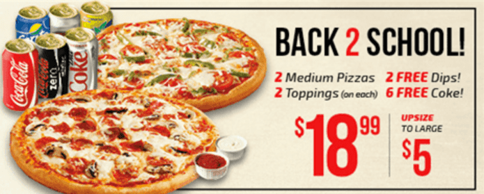 pizza pizza canada back to school deal 2 medium pizzas 4 toppings combined 6 cokes 2. Black Bedroom Furniture Sets. Home Design Ideas