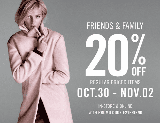 Forever 21 Canada FRIENDS FAMILY Promo Codes Sale Forever 21 Canada Friends and Family Promo Code Sale: Save 20% Off All Regular Priced Items!