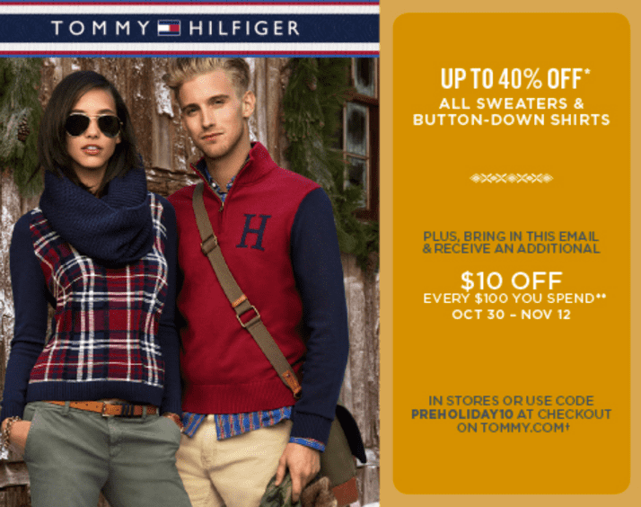 Tommy Hilfiger Canada Sale Tommy Hilfiger Canada Sale & Coupon: Save Up to 40% Off ALL Sweaters & Button Down Shirts + Get an Additional $10 OFF EVERY $100 You Spend!