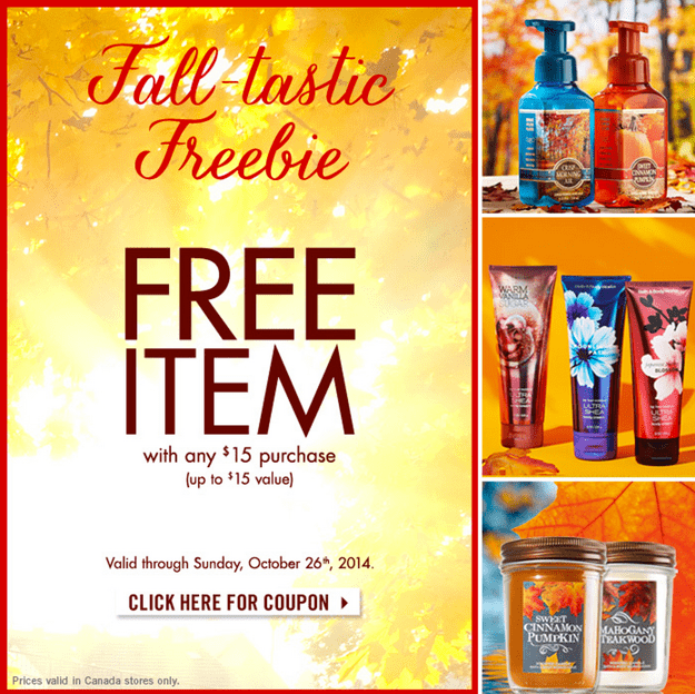 z1414071674 small Bath & Body Works Canada Fall Freebie Coupons: A FREE Item (A $15 Value) with Any $15 Purchase!