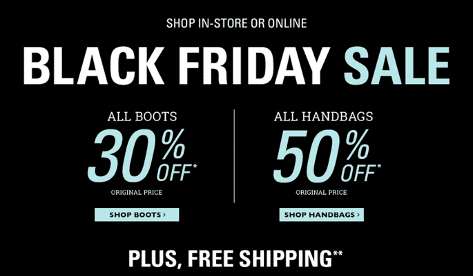 Naturalizers Canada Black Friday Sale Naturalizer Canada Black Friday Sale: Save 30% Off All Boots, Save 50% Off All Handbags + FREE Shipping on All Orders! Today