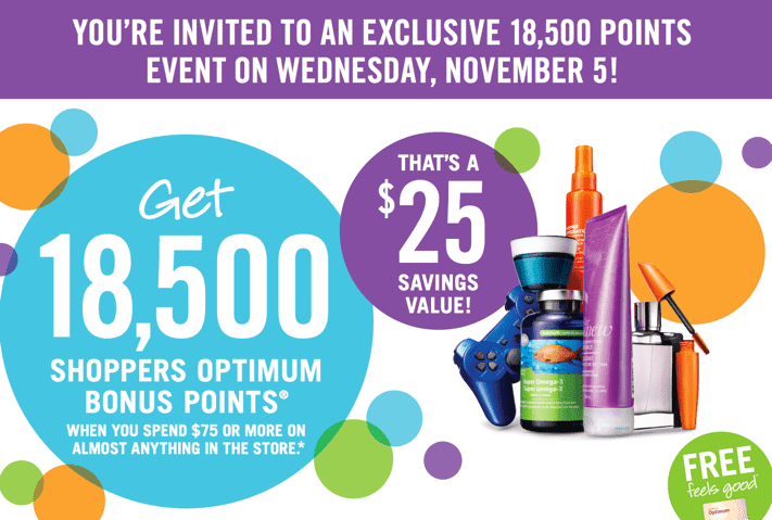 Shoppers Drug Mart Canada printable coupons Shoppers Drug Mart Canada Printable Coupons: Get 18,500 Optimum Bonus Points when You Spend $75 or more on Anything, Wednesday, November 5