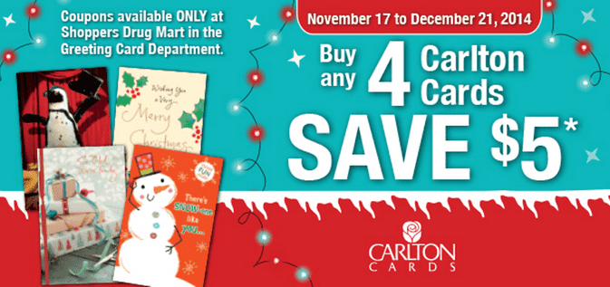 Shoppers Drug Mart Offers For Carlton Cards Shoppers Drug Mart Canada Shoppers Drug Mart Canada Holidays Promotions:Save $5 when You Buy Any 4 Carlton Cards!