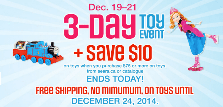 Sears1 Sears Canada Pre Boxing Day 3 Days Toy Sale Event: Save Up To 40% On Selected Toys + An Extra $10 when You Spend $75, Online + FREE Shipping on Toys, No Minimum!