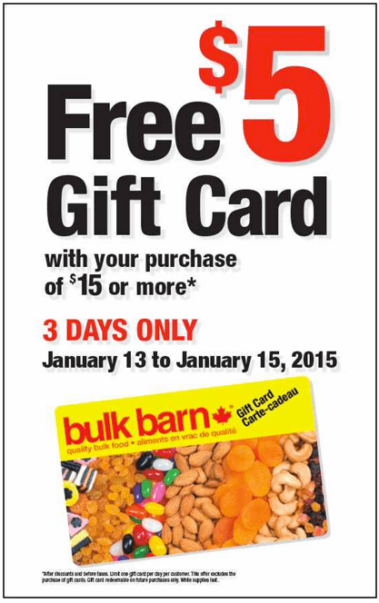 Bulk Barn Canada Deals Bulk Barn Canada Promotions: Get a FREE $5 Gift Card with Your $15 Purchase!