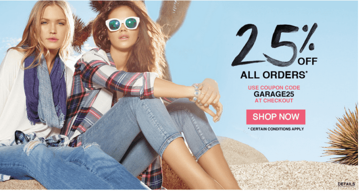 Garage 730x388 Garage Canada Online Promo Code 14HR Flash Sale: Save 25% Off On All Orders + FREE Shipping, No minimun! Online Today at 5:00 PM