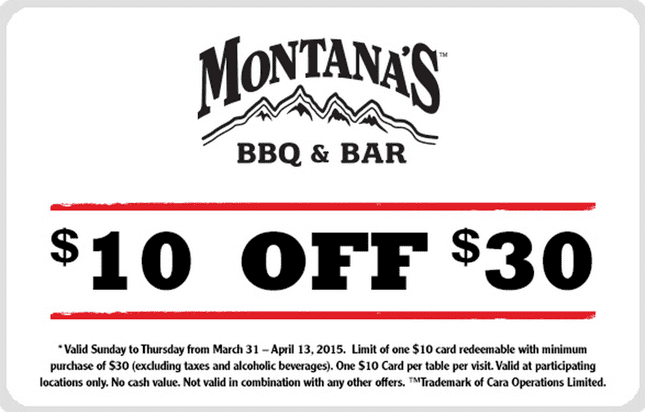 Montanas Canada Coupons Montanas Canada Coupons: Save $10 OFF $30+ Sunday through Thursday