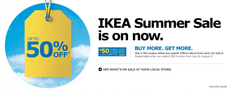 ikea canada summer sale save up to 50 off get 50 coupon when you spend 200 in store hot. Black Bedroom Furniture Sets. Home Design Ideas
