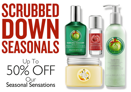 The Body Shop Canada Offers: Scrubbed Down Seasonals! Up ...