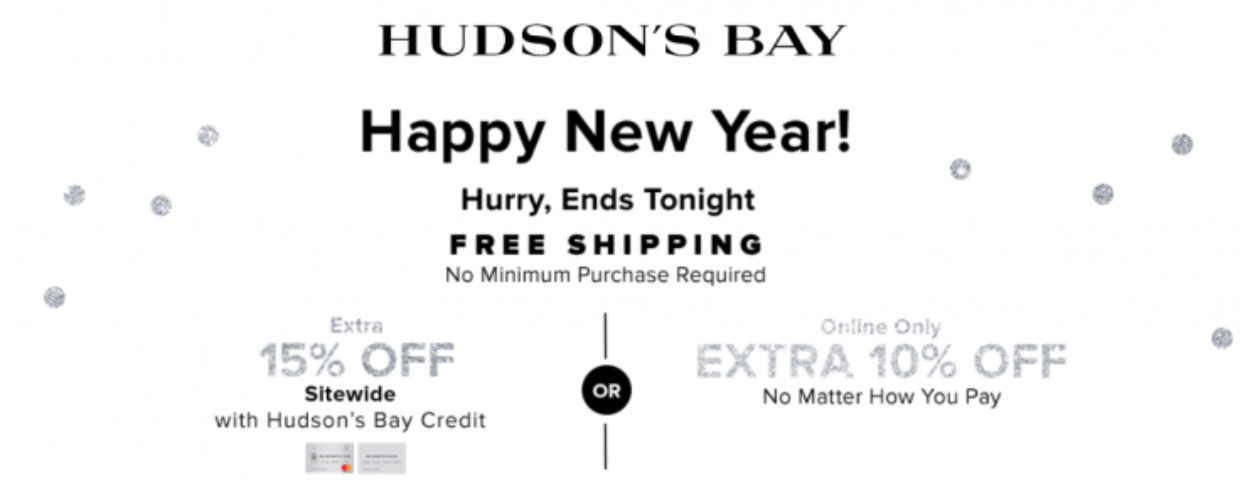 Hudson S Bay Canada New Year Flash Sale Today Free Shipping No Minimum Extra 10 15 Off Sidewide Using Coupon Code Canadian Freebies Coupons Deals Bargains Flyers Contests Canada